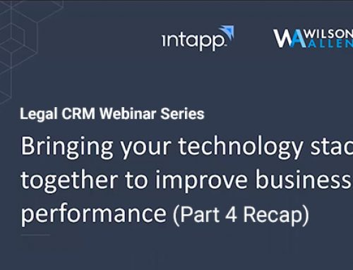 Bringing Together Technology and Data to Improve Performance [Legal CRM Webinar Recap]