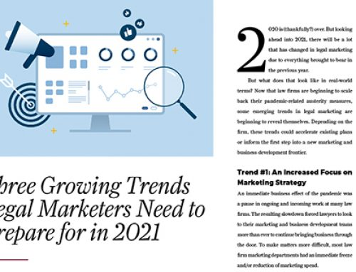 Three Growing Trends Legal Marketers Need to Prepare for in 2021